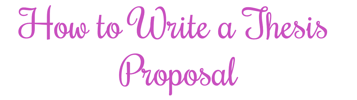 to write a thesis proposal preview