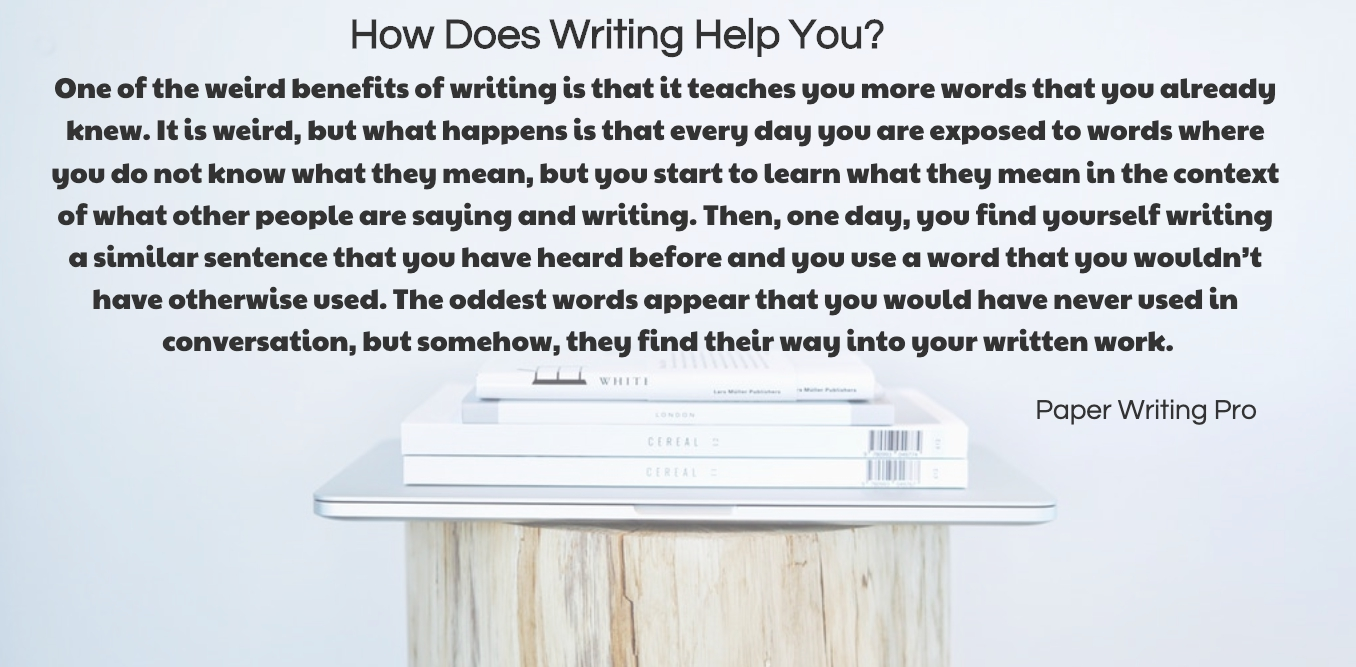 How Does Writing Help You?