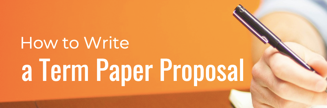How to Write a Term Paper Proposal preview